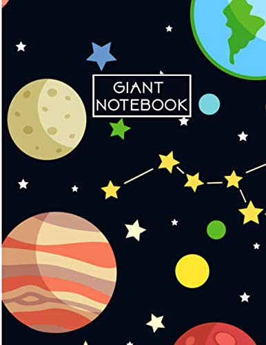 Giant Notebook: 550 Pages College Ruled - Extra Large Jumbo Journal Composition Notebook (Solar System Cover)