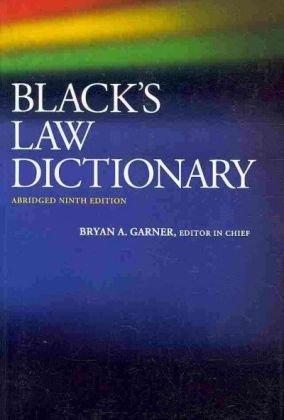 Black's Law Dictionary, Abridged, 9th