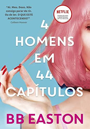 4 homens em 44 capítulos: Sex/Life