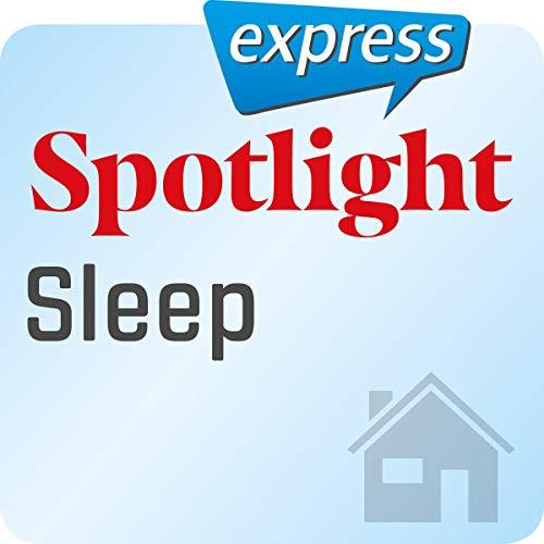 Spotlight express - Mein Alltag: Wortschatz-Training Englisch - Schlaf Titelbild