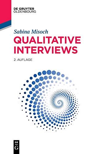 Qualitative Interviews (De Gruyter Studium)
