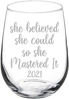 ワイングラスゴブレット She Believed She Could So She Mastered It 2020 卒業マスターズ度 17 oz Stemless クリア