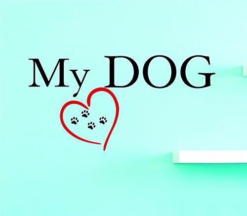 Motif Vinyle Avec 2 recharges de 2176 2 Hot nouveaux autocollants My Dog Art mural Taille : 35,6 x 71,1 cm Couleur, 35,6 x 71,1 cm, Multi