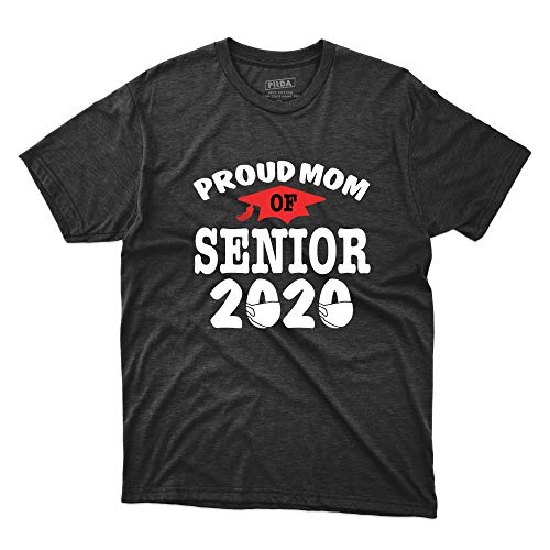 Proud Mom of Senior Class of 2020 Quarantined T Shirt for Mom Father Daughter Son Family Friends Men Women T-Shirt (Black;S)