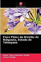 Flora Pólen do Distrito de Nalgonda, Estado de Telangana