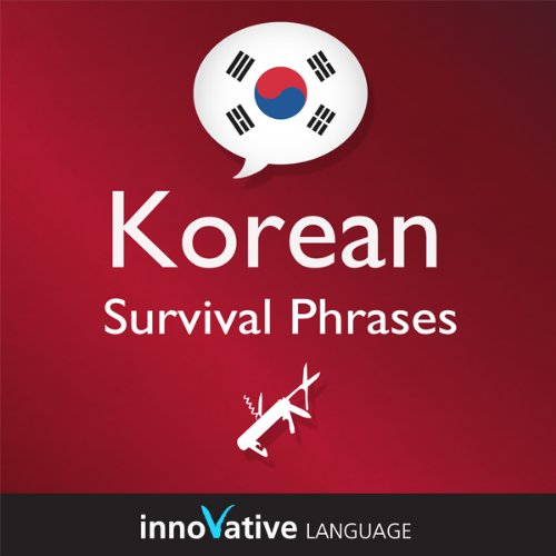 Learn Korean - Survival Phrases Korean, Volume 2: Lessons 31-60 cover art