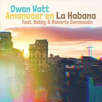 Amanecer En La Habana (feat. Roberto Carcassés & Bobby Carcassés)