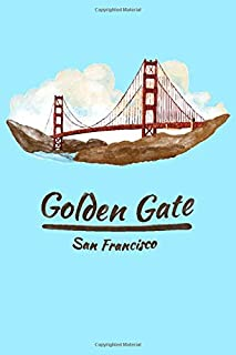 Golden Gate San Francisco: 6x9 Lined Writing Notebook Journal, 120 Pages