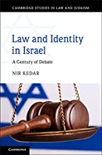 Law and Identity in Israel: A Century of Debate (Cambridge Studies in Law and Judaism) (English Edition)