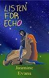 Listen For Echo (English Edition)