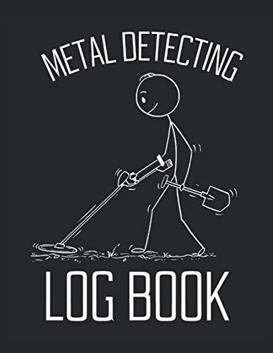 Metalldetektionsjäger-Logbuch: 120 Seiten Metalldetektor Logbuch für die Jagd auf Goldnuggets