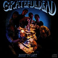 Built to Last by The Grateful Dead (1989-10-31)