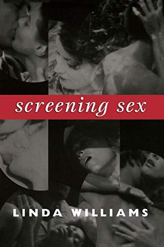 Screening Sex (a John Hope Franklin Center Book)