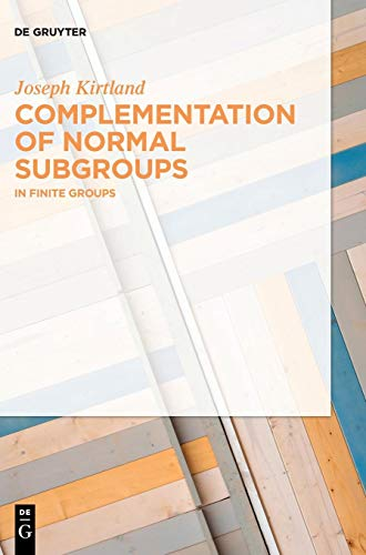 Complementation of Normal Subgroups: In Finite Groups