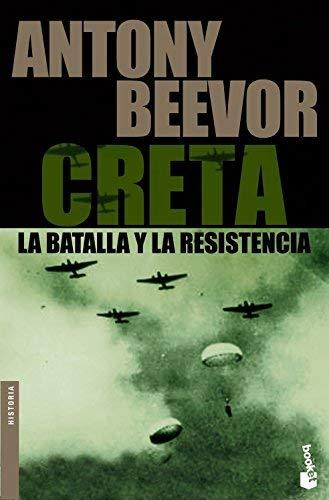 Creta : la batalla y la resistencia by Antony Beevor(2006-09-01)