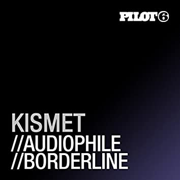 Audiophile / Borderline