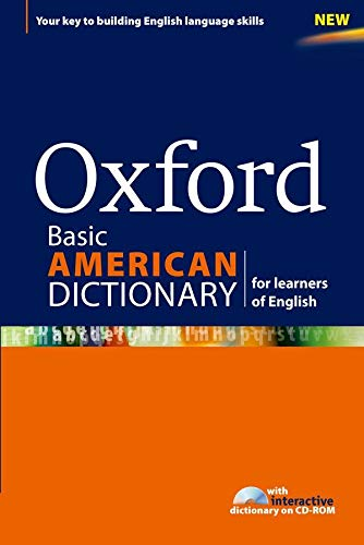 Oxford Basic American Dictionary for Learners of English: A dictionary for English language learners (ELLs) with CD-ROM that builds content-area and ... (Diccionario Oxford Monolingue Americano)