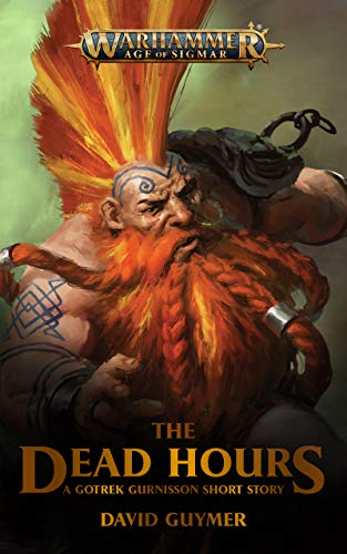 The Dead Hours (Warhammer Age of Sigmar) (English Edition)