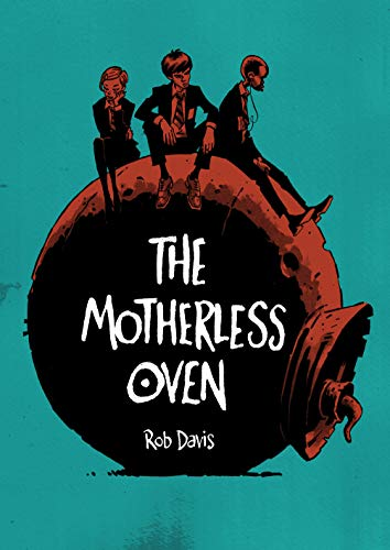 The Motherless Oven (Original Fiction - SelfMadeHero) (English Edition)
