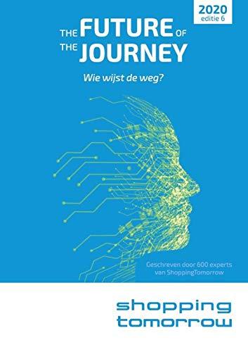 The future of the journey: Wie wijst de weg?