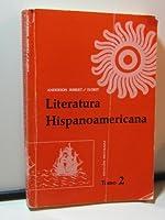 Literatura Hispanoamericana, Antologia E Introduccion Historica 0030834554 Book Cover