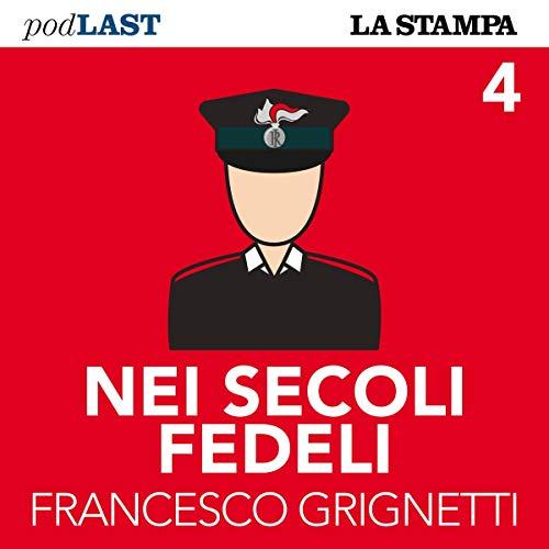 Il carabiniere che scoprì la mafia (Nei secoli fedeli 4) copertina