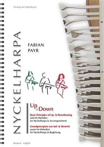 Up & Down - Grundlagen von Auf- und Abstrich: sowie 64 Melodien für Nyckelharpa & Begleitung