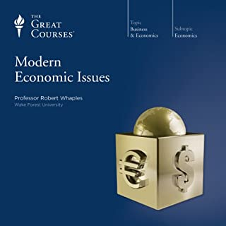 Modern Economic Issues                   Written by:                                                                                                                                 Robert Whaples,                                                                                        The Great Courses                               Narrated by:                                                                                                                                 Robert Whaples                      Length: 19 hrs and 1 min     2 ratings     Overall 4.5
