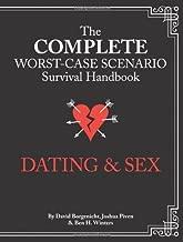 The Complete Worst-Case Scenario Survival Handbook: Dating & Sex (Worst-case Scenario Survival Handbook) (Hardback) - Common
