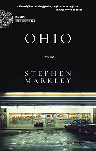 Ohio: Romanzo (Einaudi. Stile libero big)