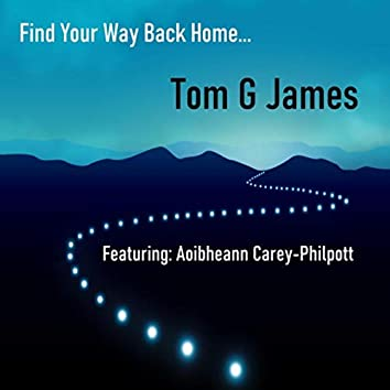 Find Your Way Back Home (feat. Aoibheann Carey-Philpott)