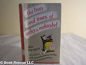 The Lives and Times of Archy & Mehitable