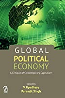 Global Political Economy:: A Critique of Contemporary Capitalism