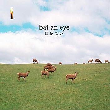 Bat An Eye