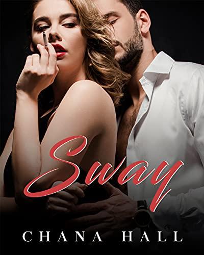 Sway (Serie de la familia Landry Libro 1) de Chana Hall