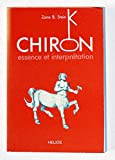 CHIRON.ESSENCE ET INTERPRETATION - HELIOS - 01/01/1989