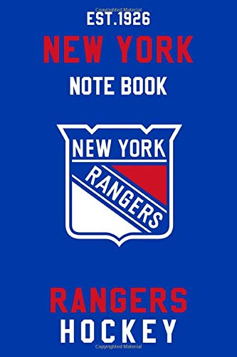 New York Rangers : New York Rangers Notebook & Journal - NHL Fan Essential : NHL Hockey Sport Notebook - Journal - Diary: New York Rangers Fan Appreciation - 110 pages   Size: 6 x 9 inches