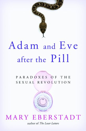Image of Adam and Eve After the Pill: Paradoxes of The Sexual Revolution