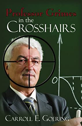 Professor Grimes in the Crosshairs