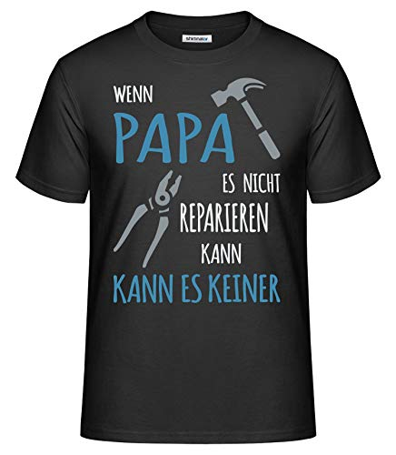 shirtinator camiseta divertida para papá | Cuando papá ¡No reparación puede regalo Padres Idea original para hombre (Negro, XXL)