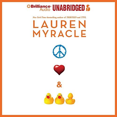 Peace, Love, and Baby Ducks                   Written by:                                                                                                                                 Lauren Myracle                               Narrated by:                                                                                                                                 Julia Whelan                      Length: 7 hrs     Not rated yet     Overall 0.0
