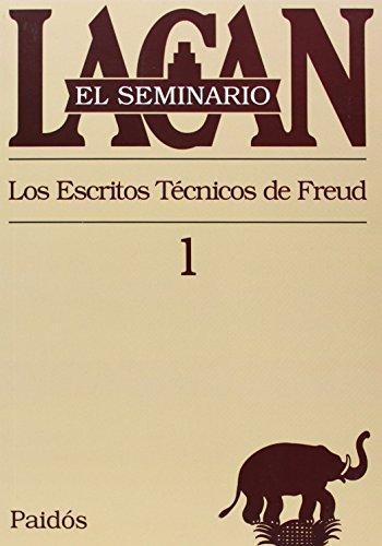 El seminario. Libro 1: Los escritos técnicos de Freud (El Seminario de Jacques Lacan) (Spanish Edit