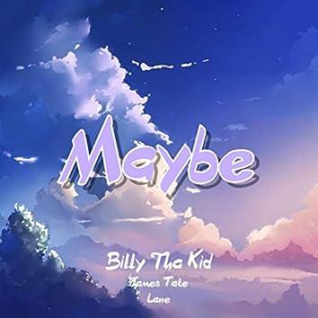 Maybe (feat. James Tate & Lane)
