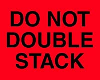 Tape Logic DL1094 Special Handling Label Legend Do Not Double Stack 10 Length x 8 Width Fluorescent Red (Roll of 250) [並行輸入品]