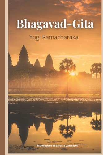 La Bhagavadgītā: Il Libro Sacro
