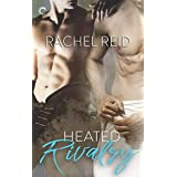 Heated Rivalry: A Gay Sports Romance (Game Changers Book 2) (English Edition)