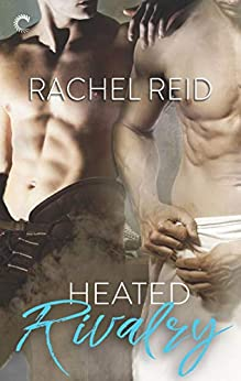 Heated Rivalry: A Gay Sports Romance (Game Changers) by [Rachel Reid]