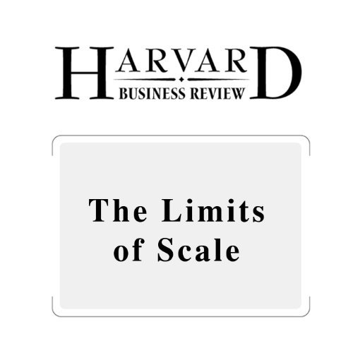 The Limits of Scale (Harvard Business Review) cover art