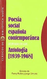 Poesía social española contemporánea: Antología par Leopoldo de Luis