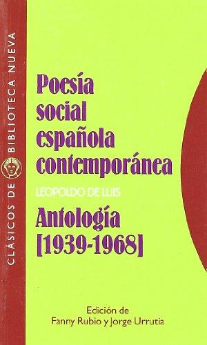 Poesía Social Española Contemporánea, Antología. 1939-1968 (Clásicos de Biblioteca Nueva)